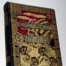 Libros antiguos: GEOGRAFIA GENERAL DE CATALUNYA. BARCELONA - 1913. Lote 26854410