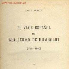 Libros antiguos: EL VIAJE ESPAÑOL DE GUILLERMO DE HUMBOLDT. Lote 26458489