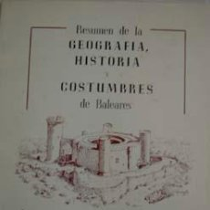 Libros antiguos: HISTORIA, GEOGRAFIA Y COSTUMBRES DE BALEARES.. Lote 16500744