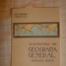 Libros antiguos: ATLAS. ELEMENTOS DE GEOGRAFÍA GENERAL. PRIMERA PARTE.. Lote 27126130