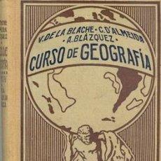 Libros antiguos: 1926 CURSO DE GEOGRAFÍA DE VIDAL LABLACHE TOMO IV. Lote 26379632