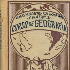Libros antiguos: 1927 CURSO DE GEOGRAFÍA DE VIDAL LABLACHE TOMO V. Lote 16119233