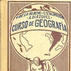 Libros antiguos: 1927 CURSO DE GEOGRAFÍA DE VIDAL LABLACHE TOMO VI. Lote 20284849