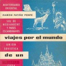 Libros antiguos: VIAJES POR EL MUNDO DE UN PERIODISTA. Lote 25991505