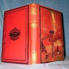 Livres anciens: ANTIGUO LIBRO DE VIAJES POR ESPAÑA - AÑO 1884 - BELLOS GRABADOS DE EPOCA.. Lote 26637684