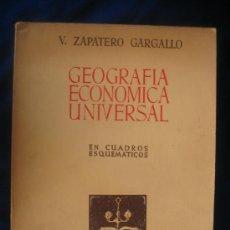 Libros antiguos: GEOGRAFIA ECONOMICA UNIVERSAL - EN CUADROS ESQUEMATICOS. Lote 6853362