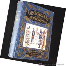 Libros antiguos: LIBRO ANTIGUO. GEOGRAFIA PINTORESCA. RAMON SOPENA 1933. . ENVIO 8 EUROS.. Lote 26932143
