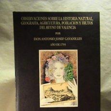 Libros antiguos: GEOGRAFIA, AGRICULTURA POBLACION Y FRUTOS DEL REYNO DE VALENCIA. Lote 27134771