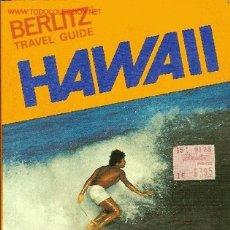 Libros antiguos: GUÍA DE VIAJE DE HAWAI. 1980. EN INGLÉS.. Lote 17692177