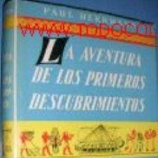 Libros antiguos: LAS AVENTURAS DE LOS PRIMEROS DESCUBRIMIENTOS.VIAJES.. Lote 2519683