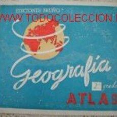 Libros antiguos: ATLAS GEOGRAFIA 2º GRADO.1939.ILUSTRADO.ED. BRUÑO.. Lote 2888175