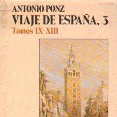 Libros antiguos: VIAJE DE ESPAÑA, 3. TOMOS IX-XII (ANS-14). Lote 3433707