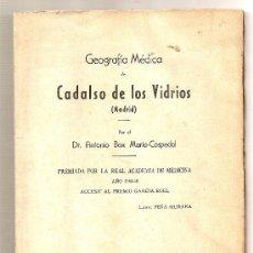 Livres anciens: GEOGRAFÍA MÉDICA DE CADALSO DE LOS VIDRIOS (MADRID) .- ANTONIO BOX MARÍA-COSPEDAL. Lote 27021505