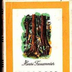 Libros antiguos: LIBRO DE VIAJES MALASIA, HENRI FAUCONNIER, EDICIONES PALAS AÑO 1944. Lote 11316244