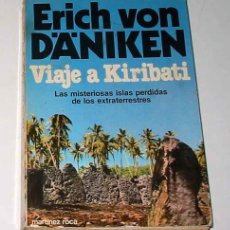 Libros antiguos: VIAJE A KIRIBATI, POR ERICH VON DANIKEN. CON ILUSTRACIONES.. Lote 36617265