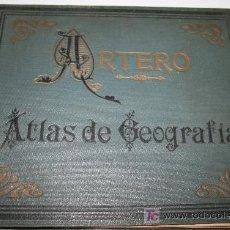 Libros antiguos: ATLAS DE GEOGRAFIA - JUAN DE LA G. ARTERO - 1928. Lote 27545639