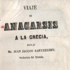 Libros antiguos: VIAJE DE ANACARSIS A LA GRECIA ( TOMOS 5º Y 6º EN UN VOLUMEN ) A-VIA-094. Lote 17400558