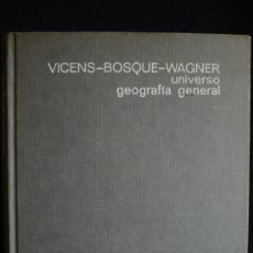 Libros antiguos: GEOGRAFIA GENERAL. VICENS BOSQUE WAGNER. ED. VICENS VIVES.1971 459 PAG. Lote 12655514