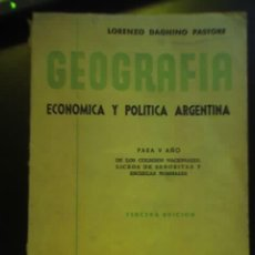 Libros antiguos: GEOGRAFIA ECONOMICA Y POLITICA ARGENTINA, POR L. DAGNINO PASTORE - EDITORIAL F CRESPILLO - 1948. Lote 16636732