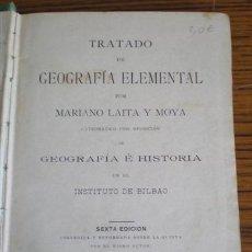 Libros antiguos: TRATADO DE GEOGRAFIA ELEMENTAL .. POR MARINO LAITA Y MOYA .. 1898. Lote 26649880