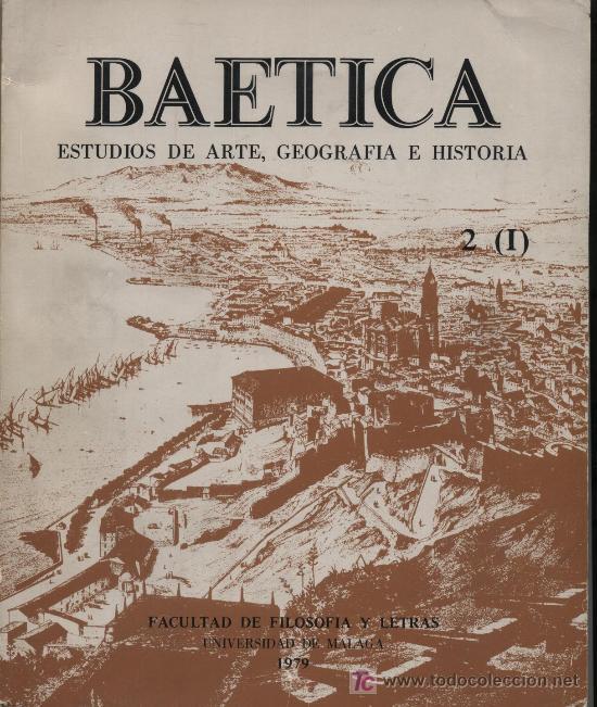 BAETICA. ESTUDIOS DE ARTE, GEOGRAFÍA E HISTORIA. 2 (I). UNIVERSIDAD DE MÁLAGA, 1979. (Libros Antiguos, Raros y Curiosos - Geografía y Viajes)
