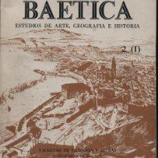 Libros antiguos: BAETICA. ESTUDIOS DE ARTE, GEOGRAFÍA E HISTORIA. 2 (I). UNIVERSIDAD DE MÁLAGA, 1979.. Lote 22920546