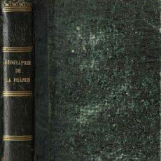 Livres anciens: 1875 - GREGOIRE - GEOGRAFÍA DE FRANCIA Y DE SUS COLONIAS. Lote 27205611