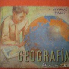 Libros antiguos: GEOGRAFÍA SEGUNDO GRADO 1950 LIBRO ESCOLAR. Lote 27211671