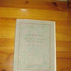 Libros antiguos: GEOGRAFIA GENERAL Y ECONOMICA DE ESPAÑA Y SUS REGIONES. MARIA COMAS DE MONTAÑEZ. EDICIONES SOCRATES*. Lote 15144538