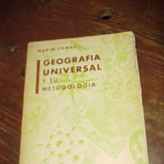 Libros antiguos: GEOGRAFIA UNIVERSAL Y SU METODOLOGIA. MARIA COMAS. EDICIONES SOCRATES. *. Lote 15208485