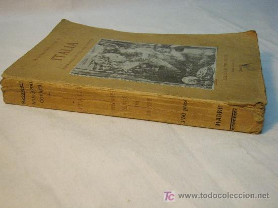 Libros antiguos: ITALIA IMPRESIONES DE VIAJE POR UN PINTOR ADELARDO CORVASI 1910 - Foto 5 - 26999718