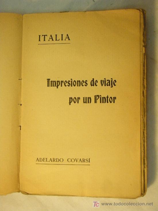 Libros antiguos: ITALIA IMPRESIONES DE VIAJE POR UN PINTOR ADELARDO CORVASI 1910 - Foto 4 - 26999718