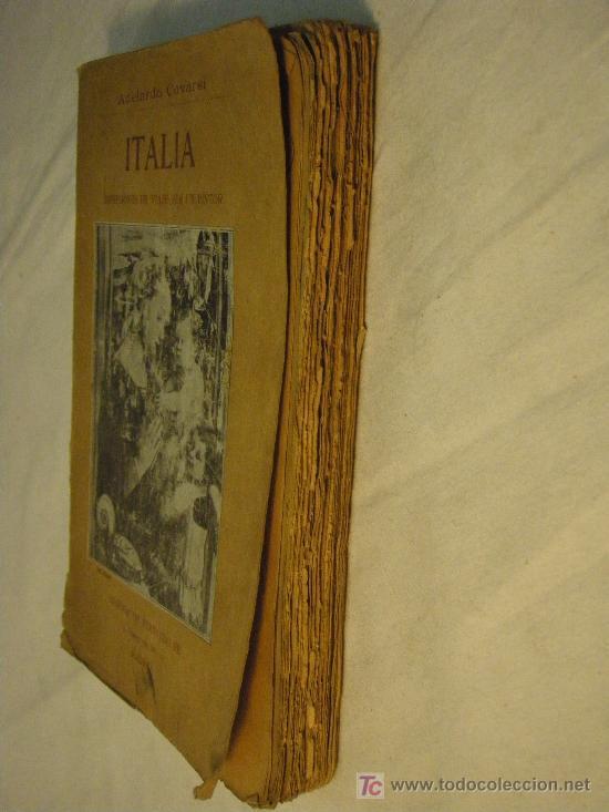 Libros antiguos: ITALIA IMPRESIONES DE VIAJE POR UN PINTOR ADELARDO CORVASI 1910 - Foto 3 - 26999718