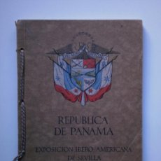 Libros antiguos: EXPOSICION IBERO-AMERICANA DE SEVILLA- REPUBLICA DE PANAMA. Lote 26561093