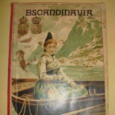 Libros antiguos: 1896 LA ESCANDINAVIA ALFREDO OPISSO. Lote 27449541