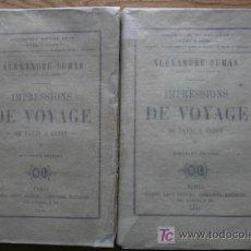 Libros antiguos: IMPRESSIONS DE VOYAGE. DE PARIS À CADIX. DUMAS (ALEXANDRE). Lote 17932448