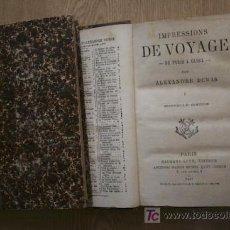 Libros antiguos: IMPRESSIONS DE VOYAGE. DE PARIS À CADIX. DUMAS (ALEXANDRE). Lote 18605098