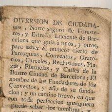 Libros antiguos: DIVERSION DE CIUDADANOS...[ GUIA DE BARCELONA ] BCN : TERESA NADAL, 1789. 13,5X7,5CM. 74 P.. Lote 26894756