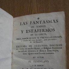 Libros antiguos: LOS FANTASMAS DE MADRID Y ESTAFERMOS DE LA CORTE, OBRA DONDE SE DAN AL PÚBLICO LOS ERRORES.... Lote 18679933