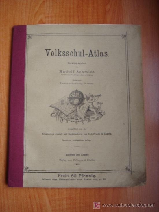 Libros antiguos: ATLAS UNIVERSAL ESCOLAR, 1895, SCHMIDT, ATLAS CON 32 MAPAS COLOREADOS - Foto 2 - 26969840