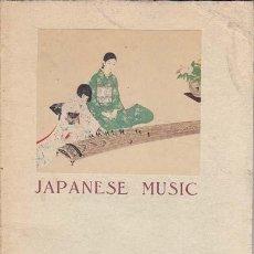 Livres anciens: SUNAGA, KATSUMI. JAPANESE MUSIC. JAPAN: BOARD OF TOURIST INDUSTRY. Lote 21053112