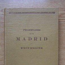 Libros antiguos: PROMENADES DANS MADRID ET EXCURSIONS A TOLÈDE, ALCALA, L'ESCURIAL ET ARANJUEZ. SÁNCHEZ CANTÓN (F.J.). Lote 21360144