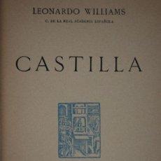 Libros antiguos: CASTILLA. LEONARDO WILLIAMS.. Lote 25980529