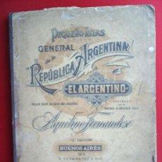 Libros antiguos: PEQUEÑO ATLAS GENERAL DE LA REPUBLICA ARGENTINA - EL ARGENTINO 1919 , AQUILINO FERNANDEZ. Lote 21668151