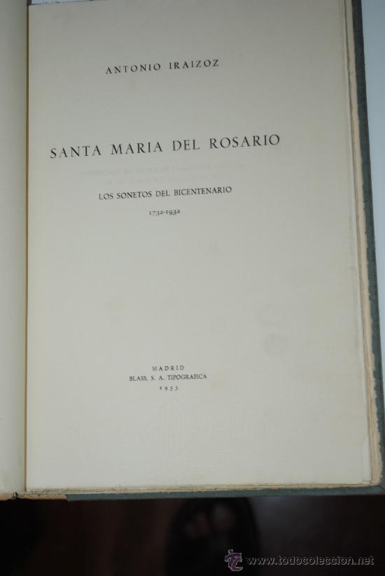 Libros antiguos: 1955.- SANTA MARIA DEL ROSARIO. POESIAS DE ANTONIO IRAIZOZ. EJEMPLAR NUMERADO 270/300 - Foto 2 - 26719661