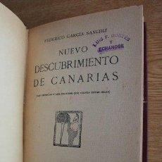 Libros antiguos: NUEVO DESCUBRIMIENTO DE CANARIAS. (LAS LEYENDAS Y LOS PELIGROS QUE TIENEN ESTAS ISLAS).. Lote 23920362