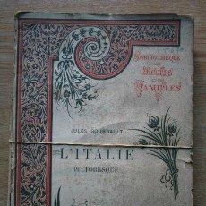 Libros antiguos: L'ITALIE PITTORESQUE. GOURDAULT (JULES). Lote 21801428