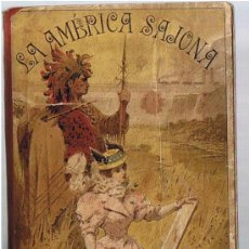 Libros antiguos: LA AMÉRICA SAJONA. ALFREDO OPISSO. A.J.BASTIÑOS EDITOR. BARCELONA 1897.. Lote 21823588