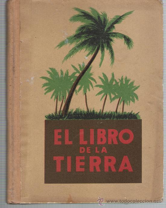 EL LIBRO DE LA TIERRA. SEIX BARRAL EDITORES 1934. (Libros Antiguos, Raros y Curiosos - Geografía y Viajes)