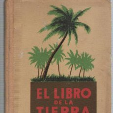 Libros antiguos: EL LIBRO DE LA TIERRA. SEIX BARRAL EDITORES 1934.. Lote 21950403